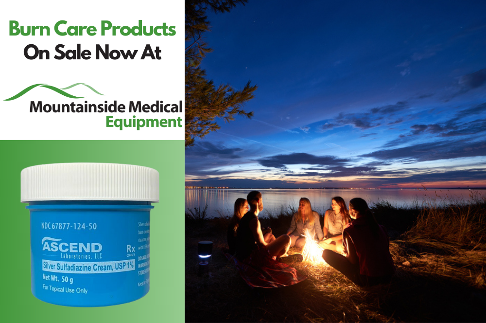 The Best Burn Care Products Available at Mountainside Medical Equipment