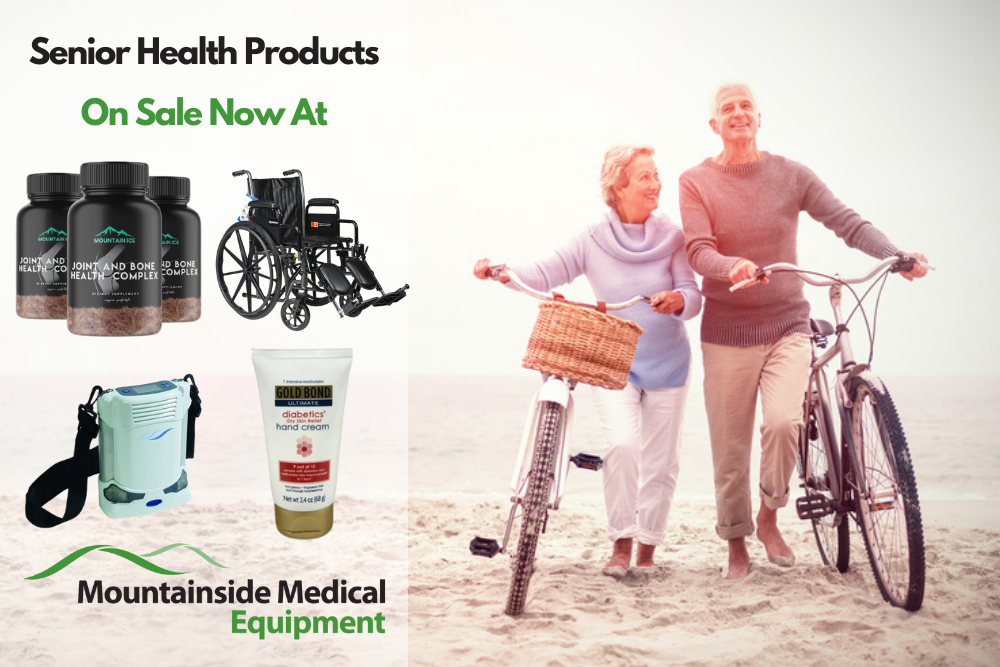 The Best Senior Health Products Available at Mountainside Medical Equipment