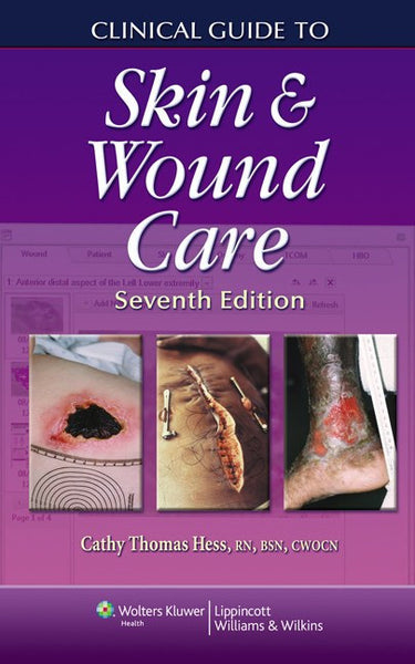 Clinical Guide to Skin and Wound Care, Seventh Edition