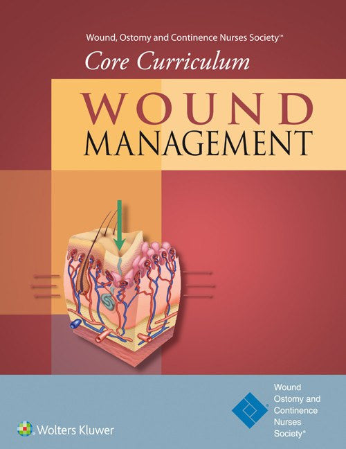 Wound Management: Wound, Ostomy & Continence Core Curriculum Book - Wound Care - Mountainside Medical Equipment