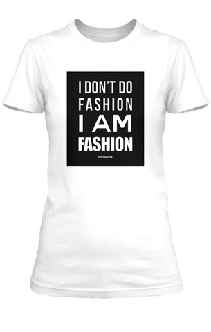 I Am Fashion Tee