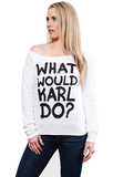 What Would Karl Do Off The Shoulder Sweater