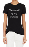 The World Is My Runway Tee