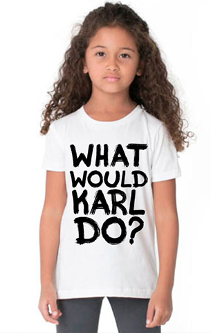 What Would Karl Do Youth Tee