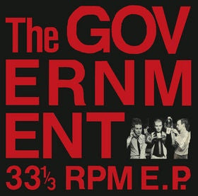 The Government - 33 ⅓ RPM E.P.