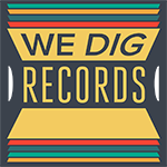 We Dig Records