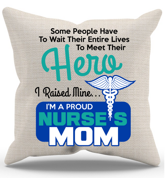 Proud Nurse Mom Pillow Case