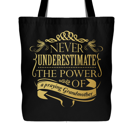 Never Underestimate - Power of a Praying Grandmother Christian Gift