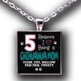Reasons - Chihuahua Mom Necklace Personalized