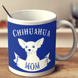 Bad Ass Chihuahua Mom Mug