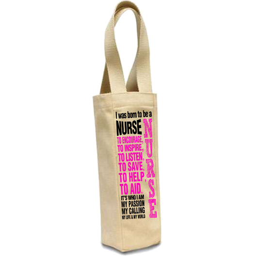 Born To Be a Nurse - Wine Bags