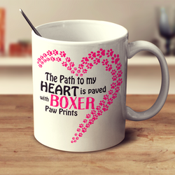 Paved with Boxer Paw Prints Mug