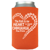 Paved with Chihuahua Paw Prints - Can Koozie