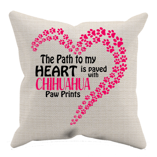 Paved with Chihuahua Paw Prints - Pillow Case