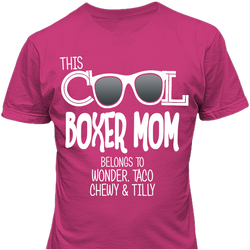 Cool Boxer Mom belongs to
