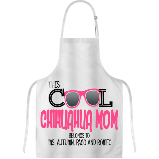 Cool Chihuahua Mom - Apron - Personalized