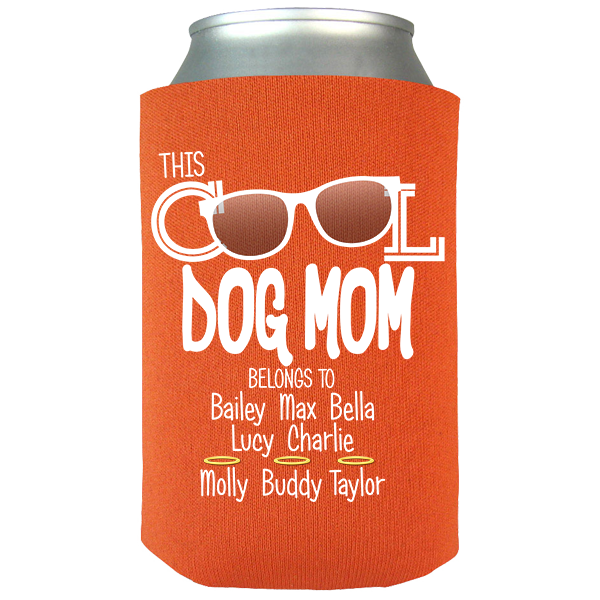 Cool Dog Mom - Koozies Personalized