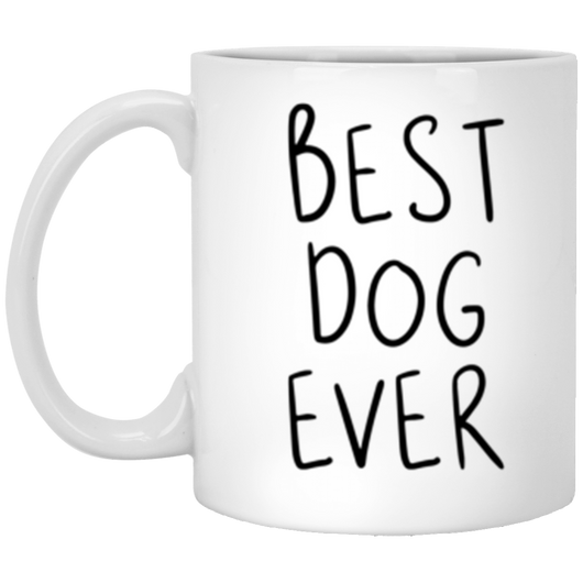 bella best dog  11 oz. White Mug