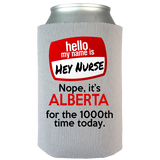 Hey Nurse - Koozie - Personalized
