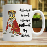 My House is not a Home - Boxer Mug