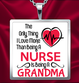 Love More than a Nurse - Necklace - Grandma