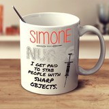 I'm Paid To Stab People - Nurse Mug