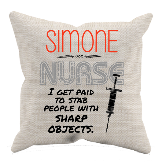 I'm Paid To Stab People - Nurse Pillow Case