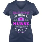 Skilled Enough Nurses T-shirt
