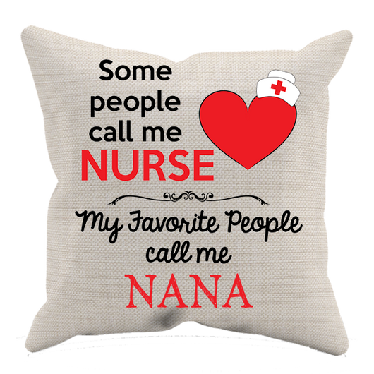 Some People Call Me Nurse  - Pillow case - Personalized