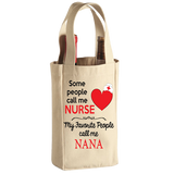 Some People Call Me Nurse - Wine Bags - Grandma Personalized