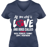 All You Need Is Love and a Dog - T-shirt Personalized