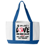 All You Need Is Love and a Dog - Tote Bags Personalized