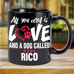 All You Need is Love and a Dog  - Mug Personalized