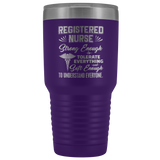 Registered Nurse Vacuum Tumbler - Soft Enough