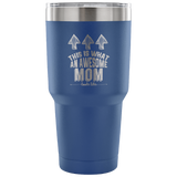 Awesome Mom - 30 Ounce Vacuum Tumbler