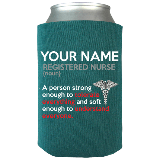 Registered Nurse - Soft Enough Koozie - Personalized