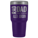 Personalized Tumbler for dad - Rad Dad