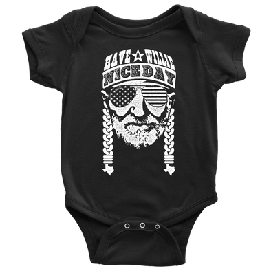 Have A Willie Nice Day (White Print) Willie Nelson Inspired - Baby Body Suit