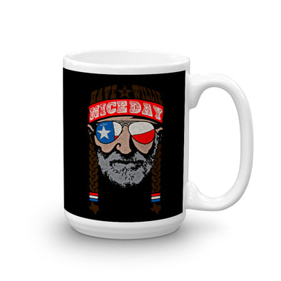 Have A Willie Nice Day (Color Print) - Willie Nelson Inspired - 15oz Coffee Cup - ATX HUMOR