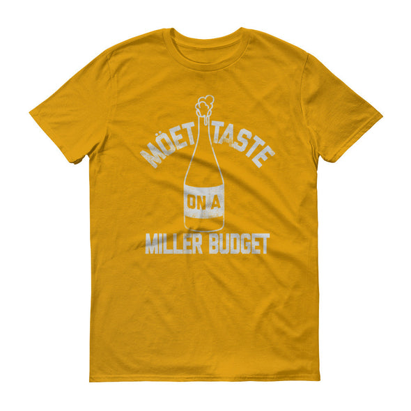 Moet Taste on A Miller Budget (Light Print) Unisex T-Shirt - ATX HUMOR