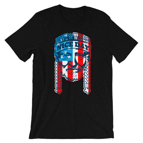 Have A Willie Nice Day USA - American Flag  - Unisex T-Shirt - ATX HUMOR