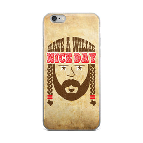 Have A Willie Nice Day Throwback iPhone Case - ATX HUMOR