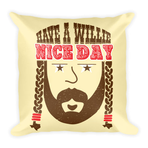 Have A Willie Nice Day OG Pillow - ATX HUMOR