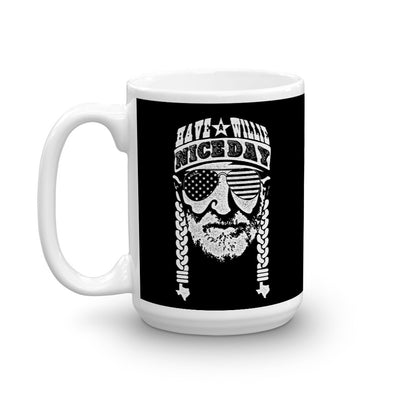 Have A Willie Nice Day (White Print) - Willie Nelson Inspired - Coffee Cup - ATX HUMOR