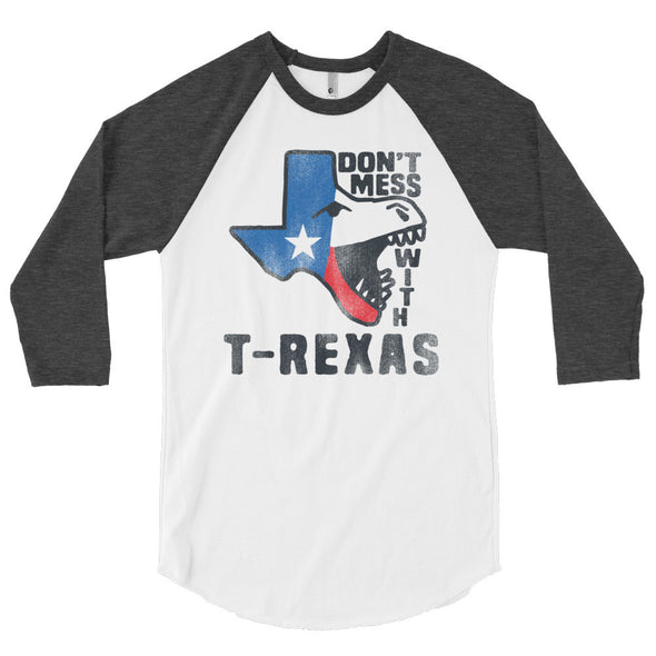 Don't Mess With T-Rexas 3/4 Sleeve Raglan T-Shirt - ATX HUMOR