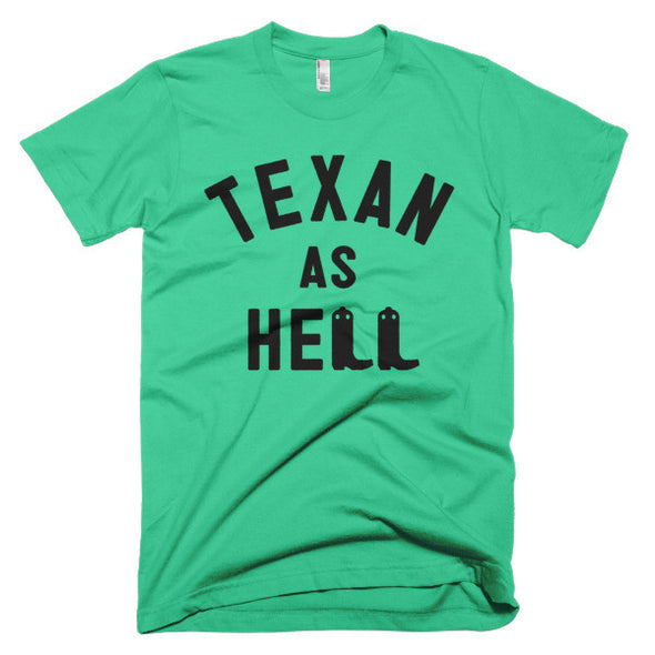 Texan As Hell (Black Print) Unisex T-Shirt - ATX HUMOR