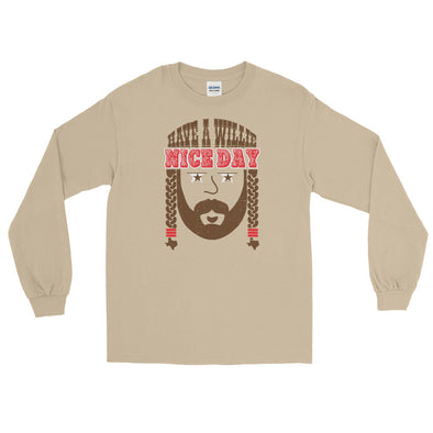 The Original Have A Willie Nice Day Throwback - Willie Nelson Inspired - Long Sleeve T-Shirt - ATX HUMOR