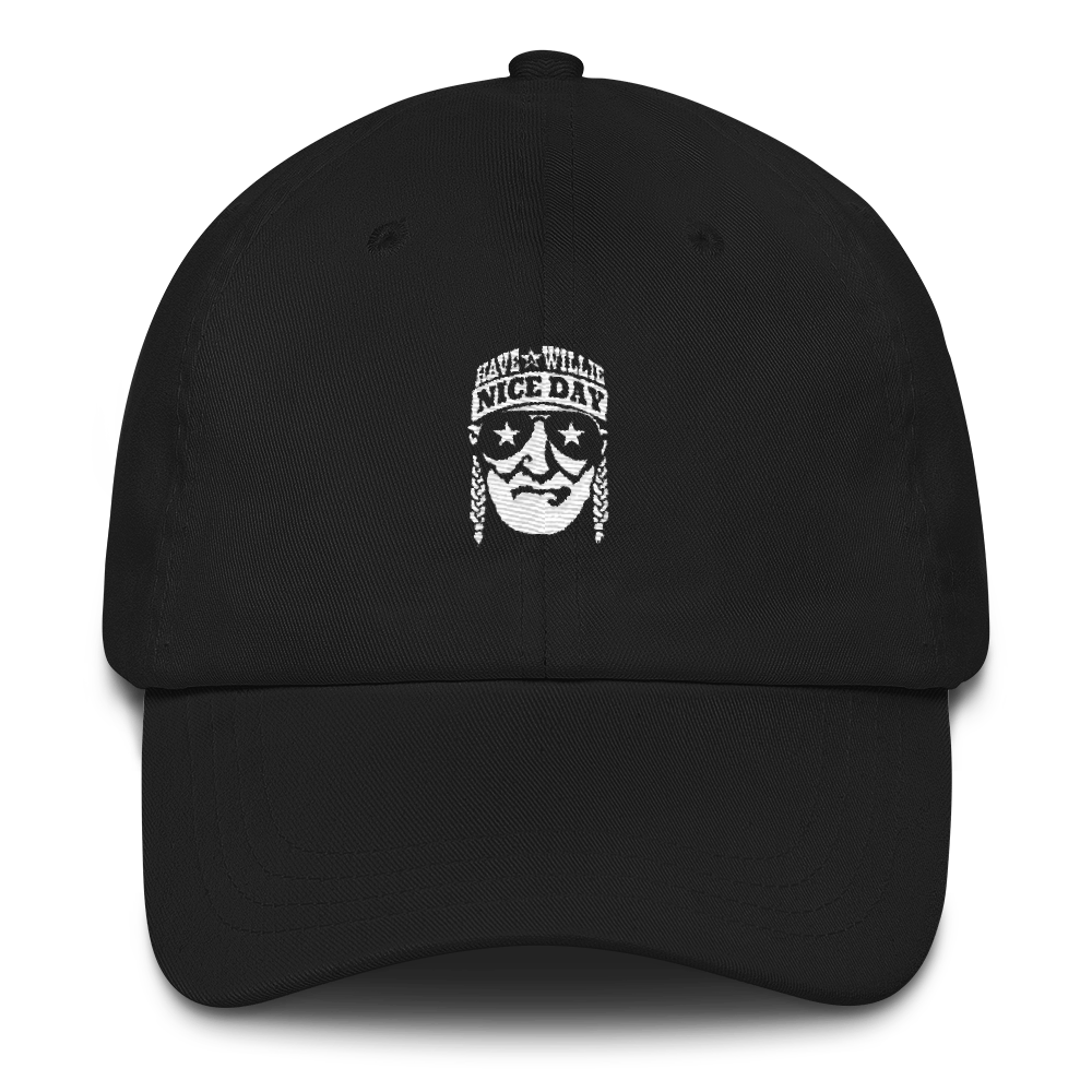 Have A Willie Nice Day - Willie Nelson Inspired - Classic Dad Cap ... 1365437e657