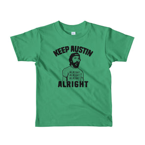 Keep Austin Alright Alright Alright Kids T-Shirt - ATX HUMOR