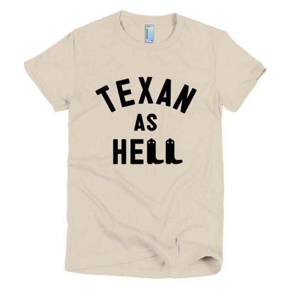 Texan As Hell Womens T-Shirt - ATX HUMOR